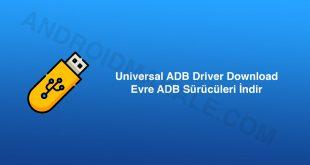 Universal ADB Driver Download Universal ADB Driver indir download adb sürücüleri indir