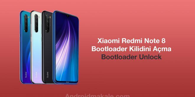 Xiaomi Redmi Note 8 Bootloader Kilidini Açma xioami redmi note 8 bootloader unlock bootloader kırma