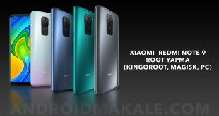 Xiaomi Redmi Note 9 Root Yapma (Kingoroot, Magisk, PC)