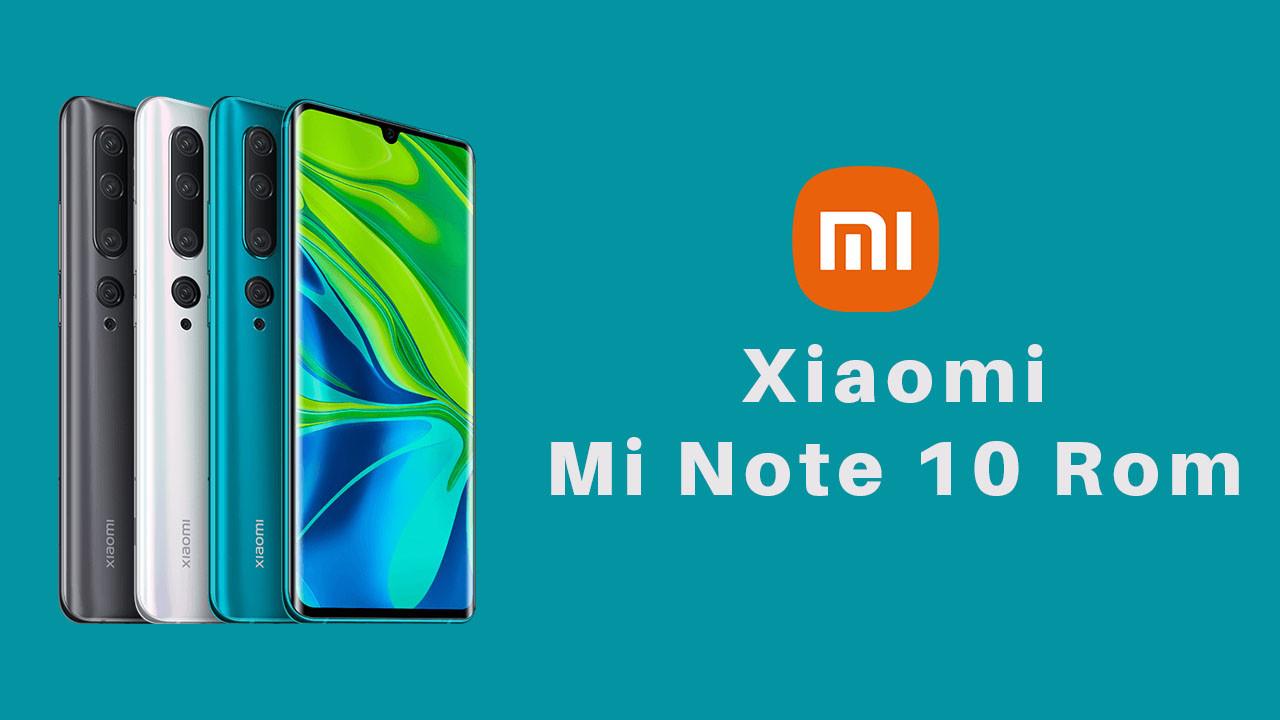 Xiaomi Mi Note 10 / CC9 Pro Rom xiaomi stock rom stock firmware mi note 10 rom mi cc9 pro rom indir download